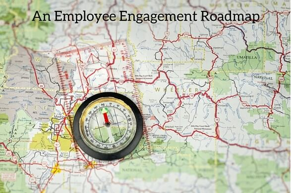 An Employee Engagement Roadmap