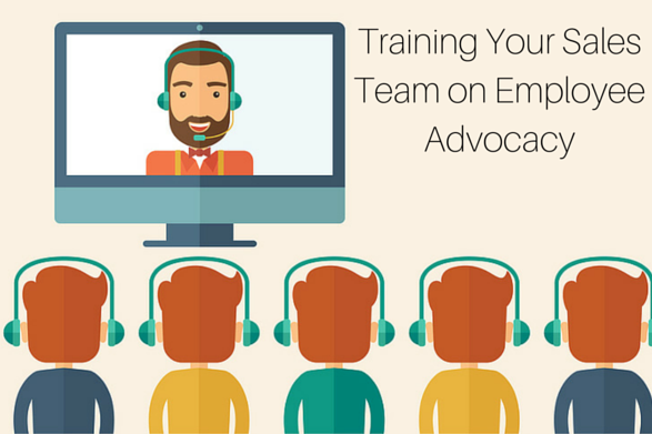 Training your Sales Team on Employee Advocacy (1)