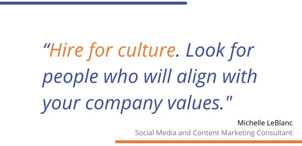 Michelle LeBlanc hire for culture quote