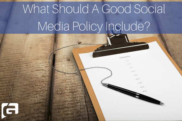 What Should A Good Social Media Policy Include?